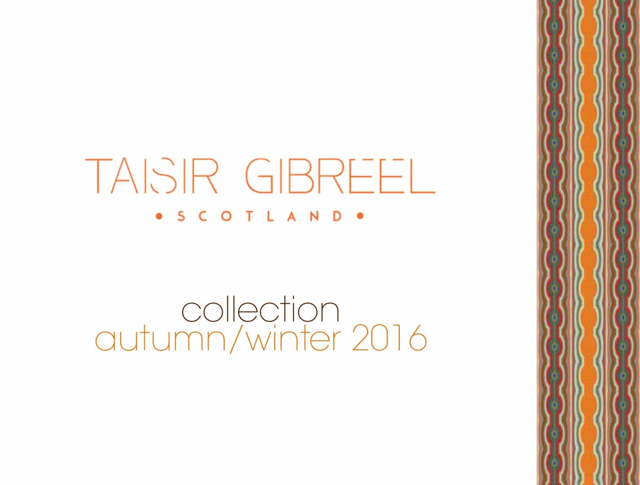 AUTUMN WINTER 2016 CATALOGUE | TAISIR GIBREEL